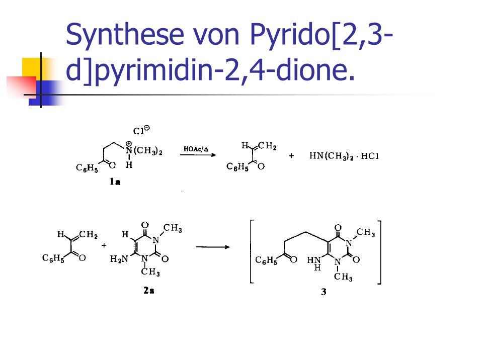 Synthese von Pyrido[2,3- d]pyrimidin-2,4-dione.
