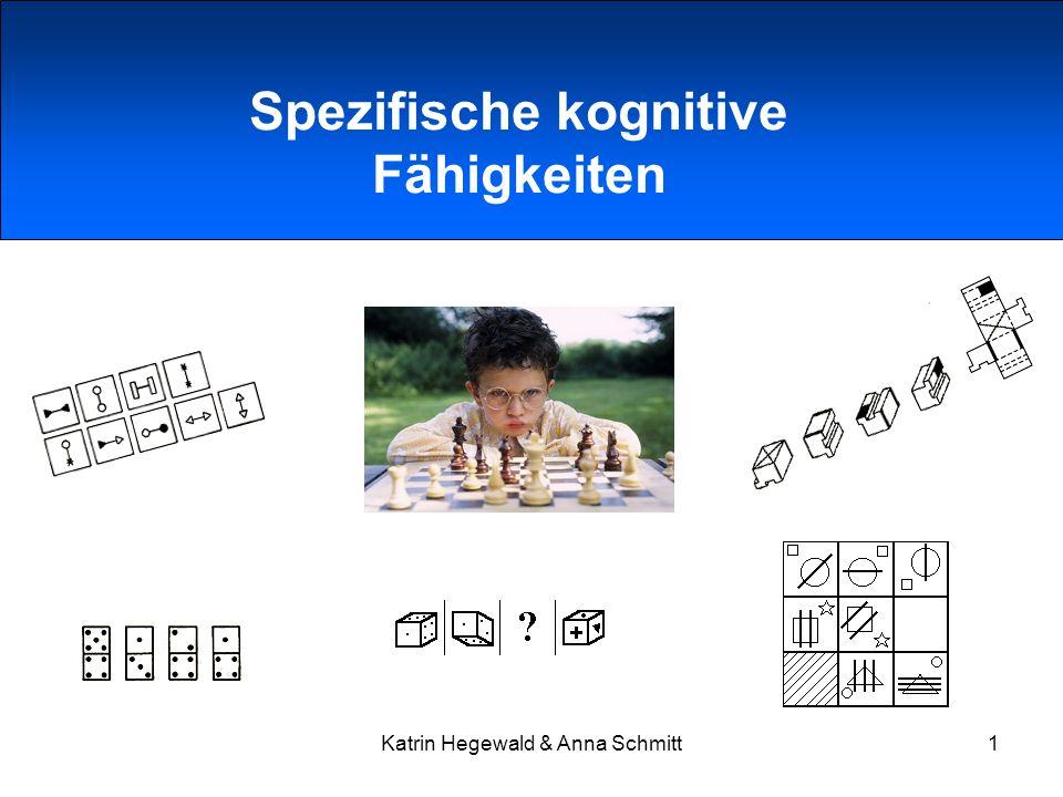 Katrin Hegewald & Anna Schmitt1 Spezifische kognitive Fähigkeiten