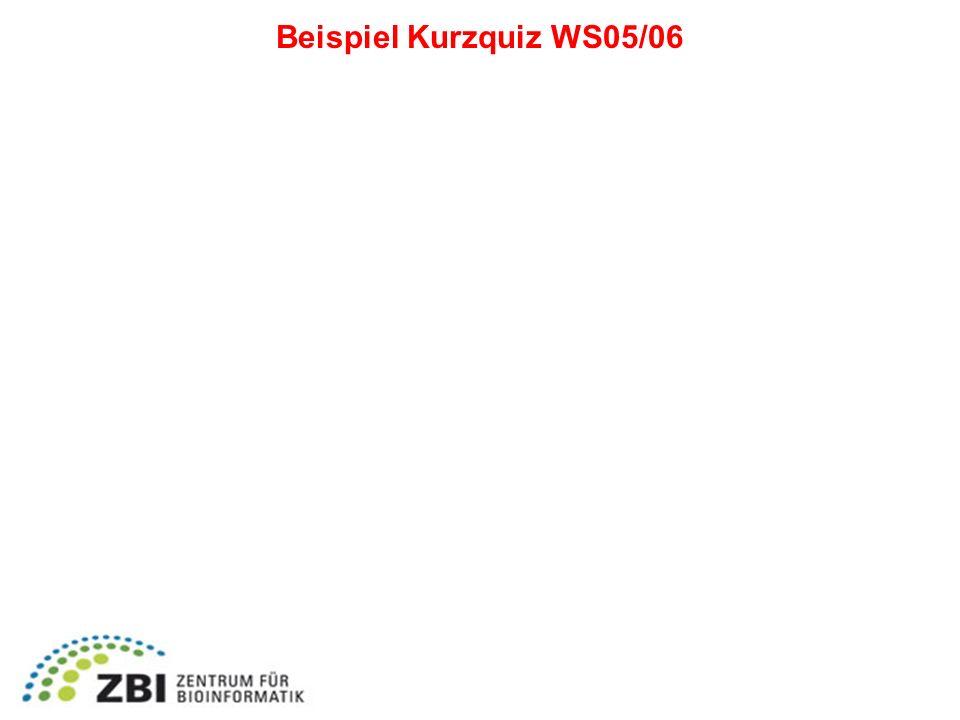 Beispiel Kurzquiz WS05/06