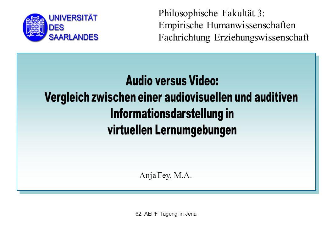 62. AEPF Tagung in Jena Anja Fey, M.A. Philosophische Fakultät 3: Empirische Humanwissenschaften Fachrichtung Erziehungswissenschaft