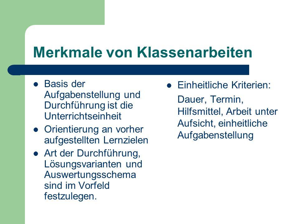 Beispiel einer Reglementierung von Klassenarbeiten Richtlinien für Klassenarbeiten in den allgemein- bildenden Schulen (Klassen 1-10) des Landes Hamburg