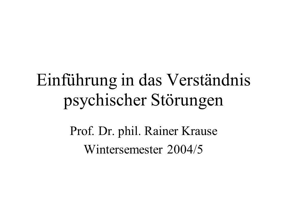 Einführung in das Verständnis psychischer Störungen Prof.