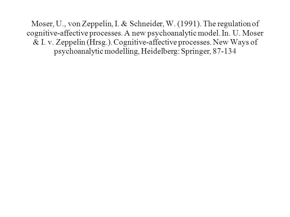 Moser, U., von Zeppelin, I. & Schneider, W. (1991).