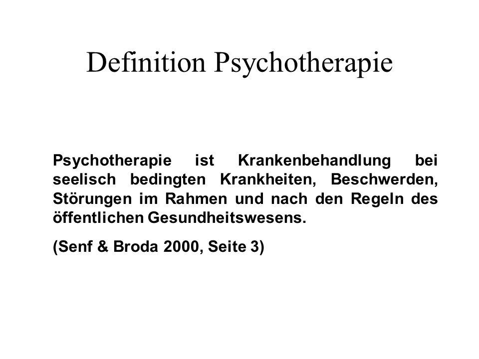 Definition Psychotherapie Psychotherapie ist Krankenbehandlung bei seelisch bedingten Krankheiten, Beschwerden, Störungen im Rahmen und nach den Regeln des öffentlichen Gesundheitswesens.