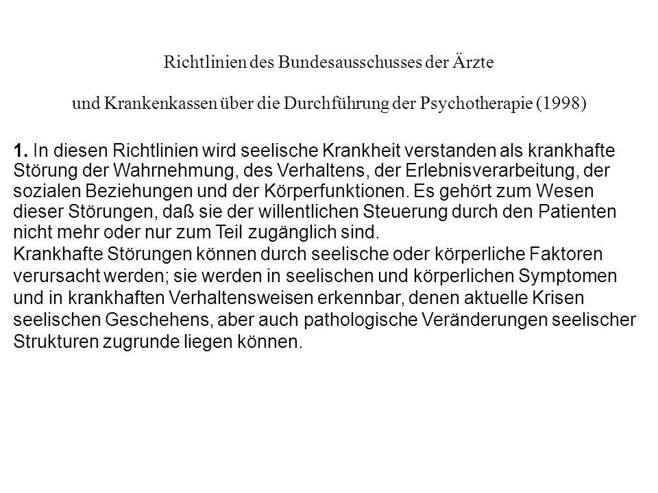 Richtlinien des Bundesausschusses der Ärzte und Krankenkassen über die Durchführung der Psychotherapie (1998) 1.