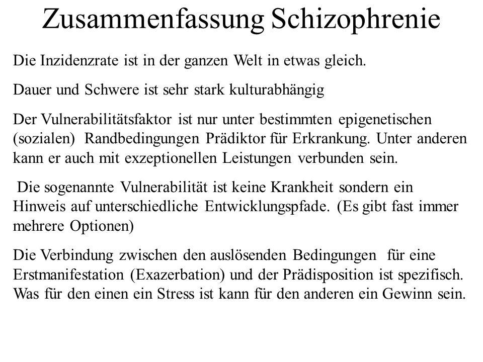Zusammenfassung Schizophrenie Die Inzidenzrate ist in der ganzen Welt in etwas gleich.