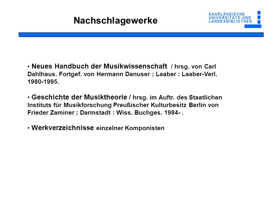 Nachschlagewerke Neues Handbuch der Musikwissenschaft / hrsg.