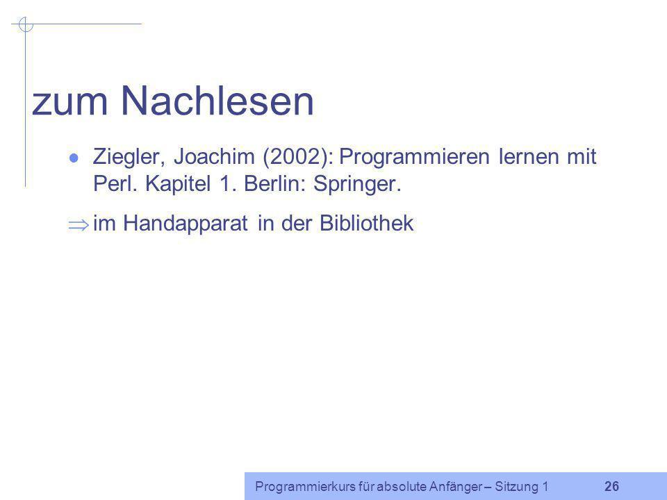 Programmierkurs für absolute Anfänger – Sitzung 1 25 komplexe Aussagen Präzedenz der logischen Operatoren: nicht hat eine höhere Präzedenz als und und