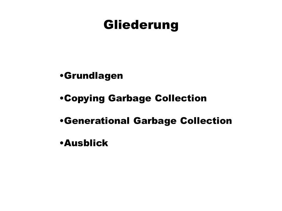 Was ist Garbage Collection.