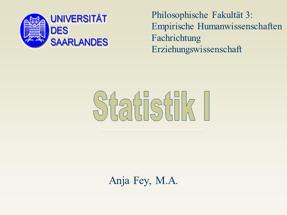 Anja Fey, M.A. Philosophische Fakultät 3: Empirische Humanwissenschaften Fachrichtung Erziehungswissenschaft