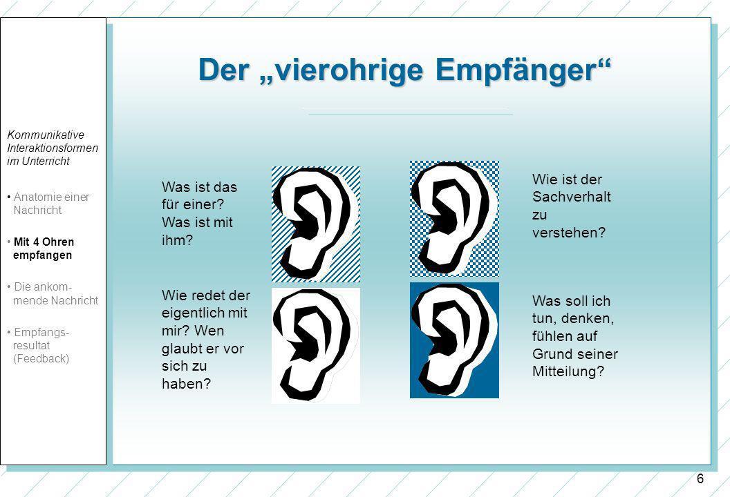 6 Der vierohrige Empfänger Wie ist der Sachverhalt zu verstehen.