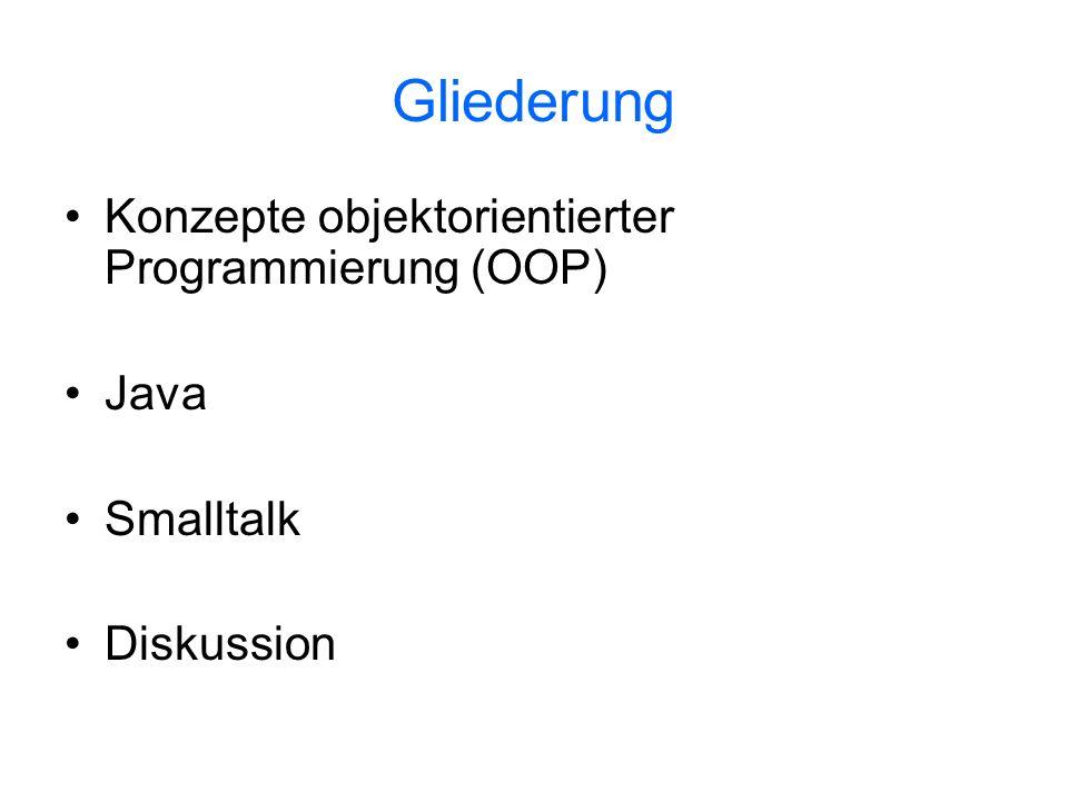 Java Entwickelt von SUN Microsystems um 1990 Designziele: –Offenheit: Klassen werden nach Bedarf zur Laufzeit geladen (dynamisches Linking), Objekttypen können zur Laufzeit im- und exportiert werden –Portabilität: Programme werden zu Bytecode kompiliert und laufen auf einer virtuellen Maschine –Sicherheit: Mechanismen zur Verhinderung von Sicherheitsverletzungen sind Bestandteil von Java