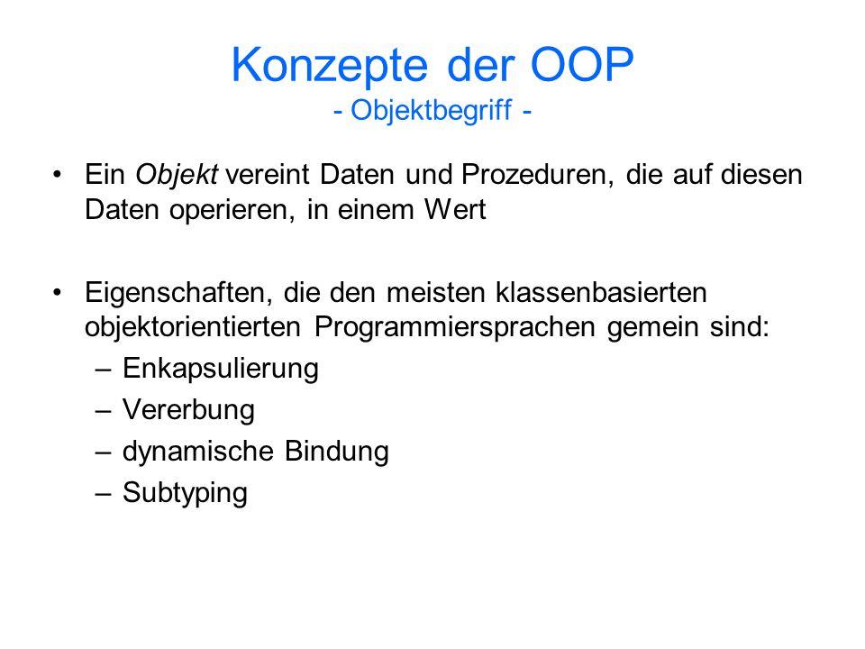 Diskussion - Probleme der OOP - Mehrfachvererbung: –Was geschieht, wenn dieselbe Methode von mehreren Oberklassen geerbt werden soll.