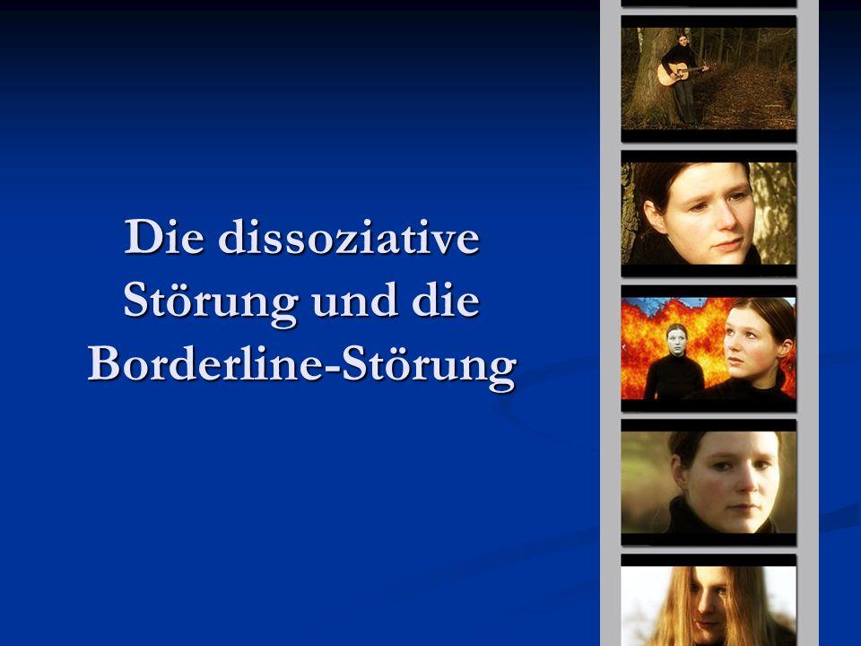 9 Die dissoziative Störung und die Borderline-Störung
