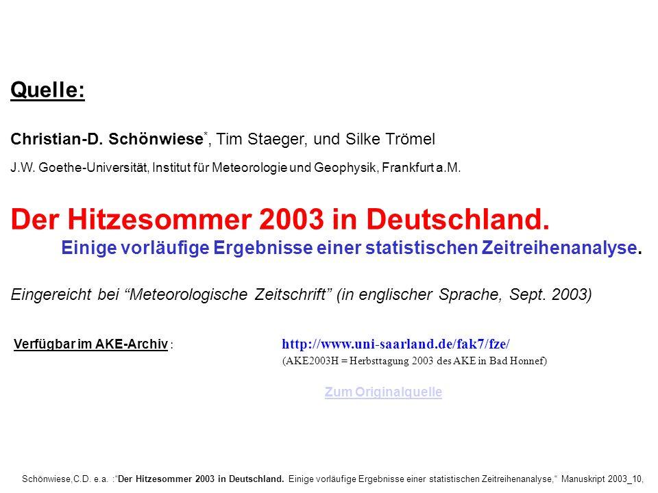 Schönwiese,C.D. e.a. :Der Hitzesommer 2003 in Deutschland. Einige vorläufige Ergebnisse einer statistischen Zeitreihenanalyse, Manuskript 2003_10, Que