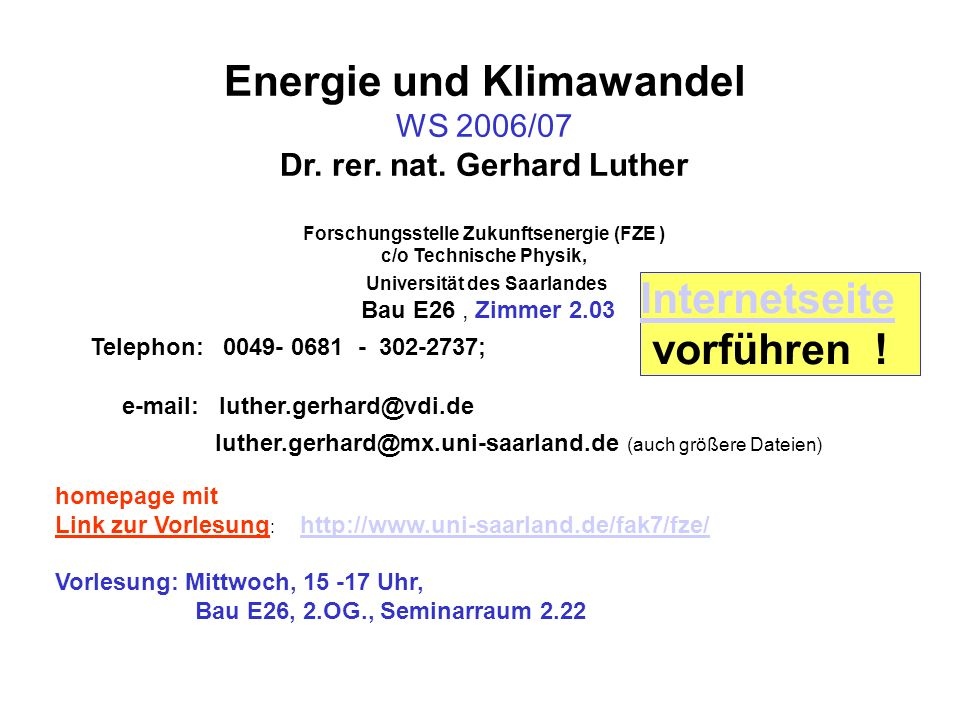 Energie und Klimawandel WS 2006/07 Dr.rer. nat.