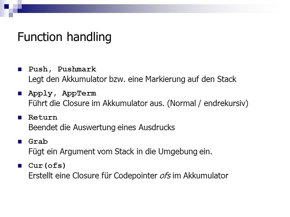 Function handling Push, Pushmark Legt den Akkumulator bzw.