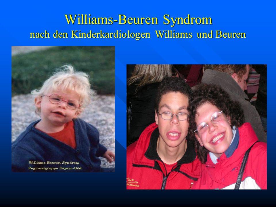 Williams-Beuren Syndrom nach den Kinderkardiologen Williams und Beuren