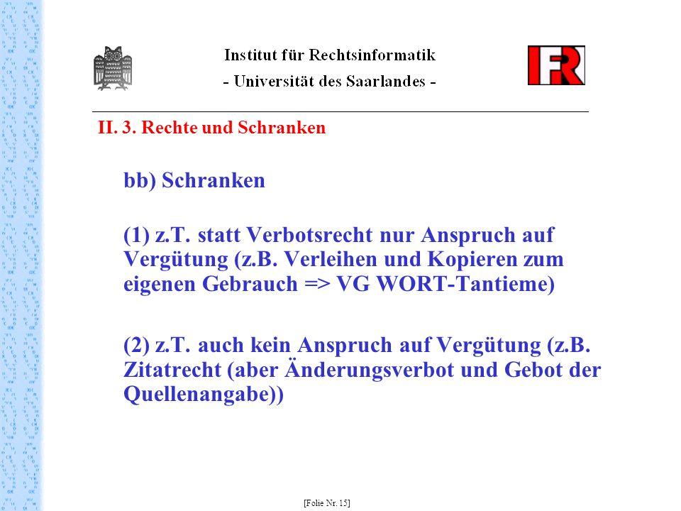 II. 3. Rechte und Schranken bb) Schranken (1) z.T.
