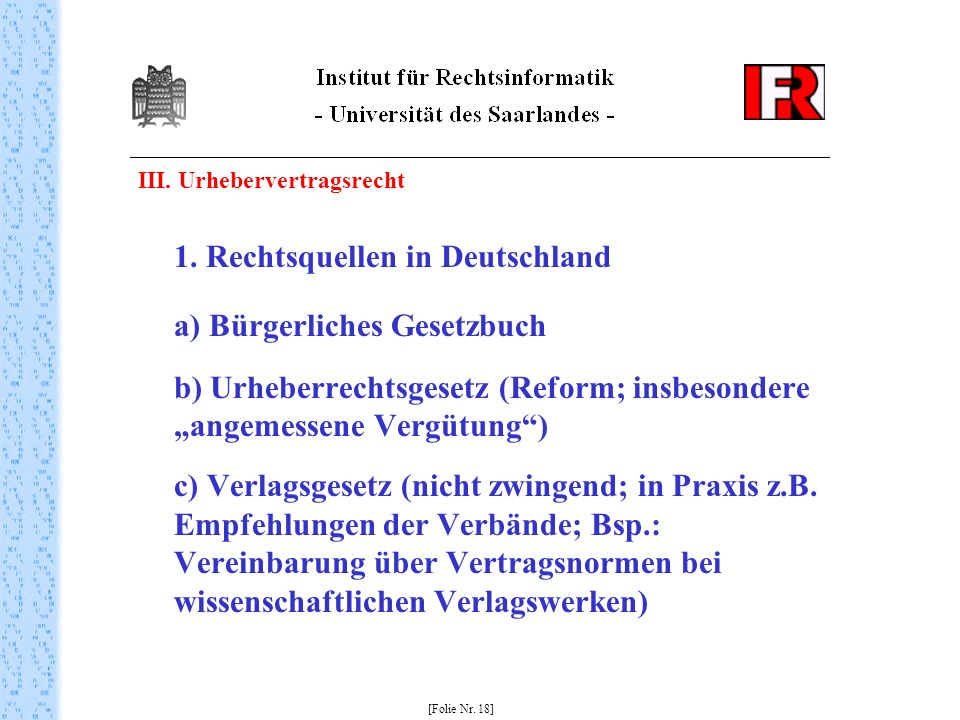 III. Urhebervertragsrecht 1.