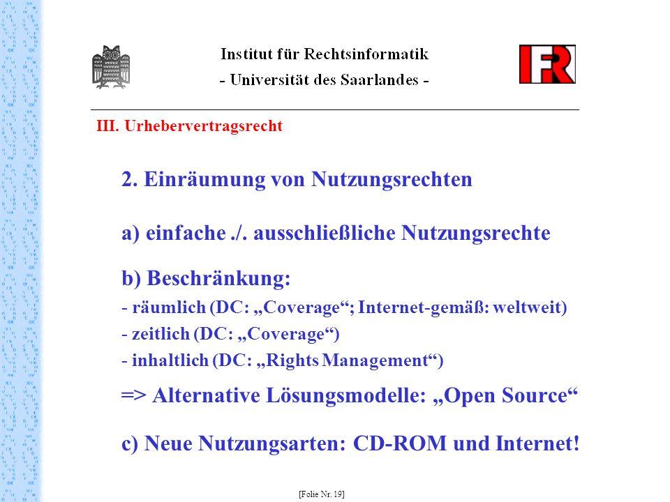 III. Urhebervertragsrecht 2. Einräumung von Nutzungsrechten a) einfache./.