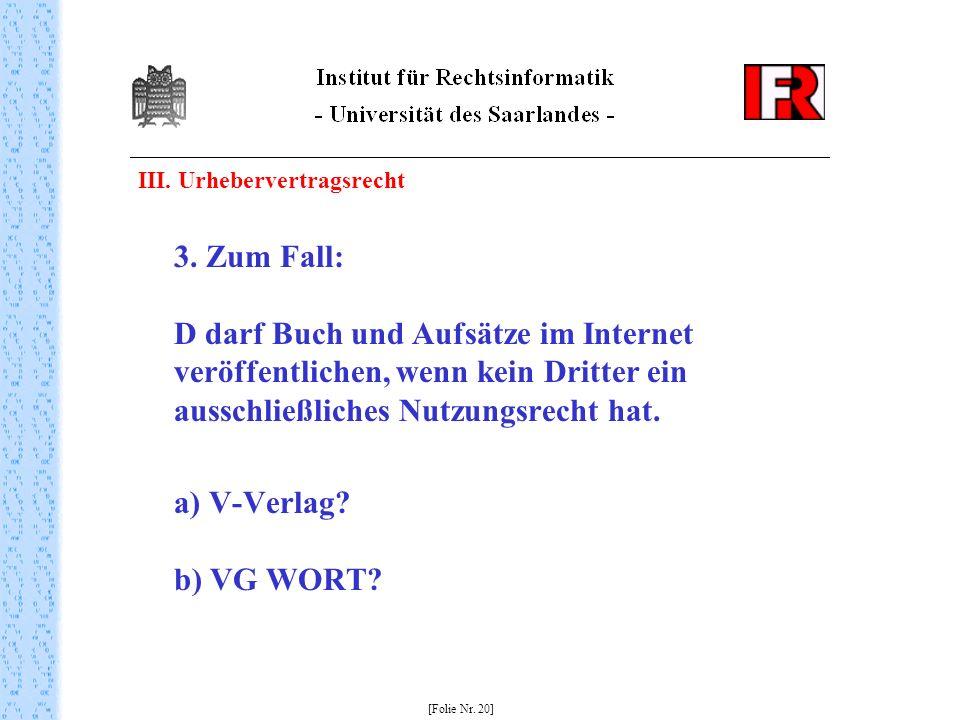 III. Urhebervertragsrecht 3.