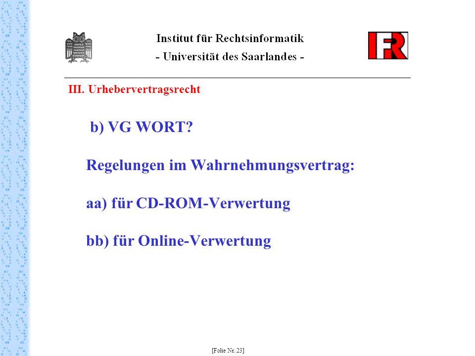 III. Urhebervertragsrecht b) VG WORT.