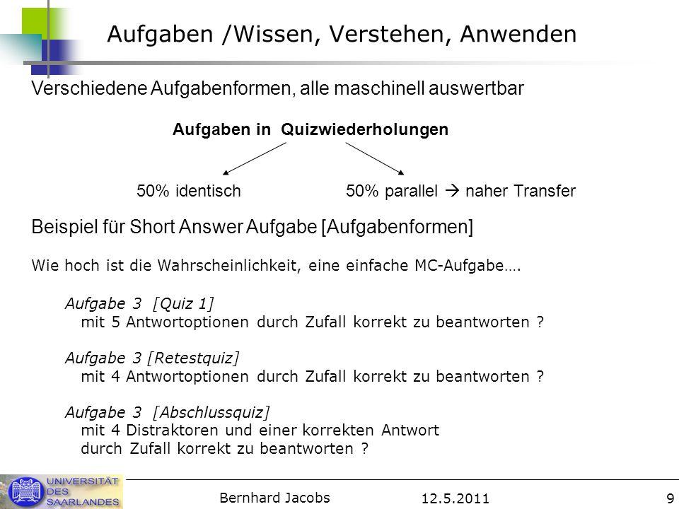 12.5.2011 Bernhard Jacobs 20 Angst Angst unmittelbar vor dem Quiz 3 und 4 [Replikation] Gruppe A: erst benotet, dann unbenotet Gruppe B: erst unbenotet, dann benotet Aktuelle Prüfungsangst (SPA) Quiz 3 Quiz4 d=1.03d=.69
