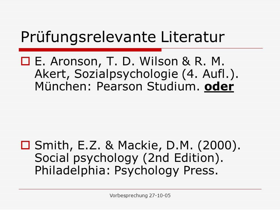Vorbesprechung 27-10-05 Prüfungsrelevante Literatur E.