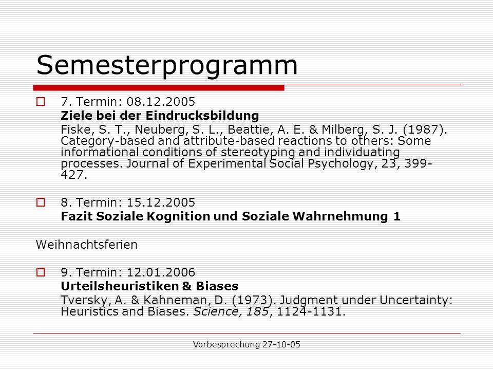 Vorbesprechung 27-10-05 Semesterprogramm 7.