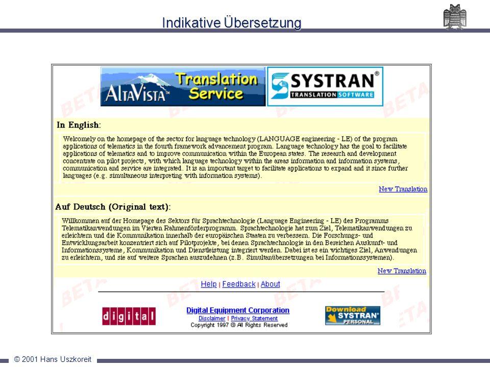 © 2001 Hans Uszkoreit Indikative Übersetzung