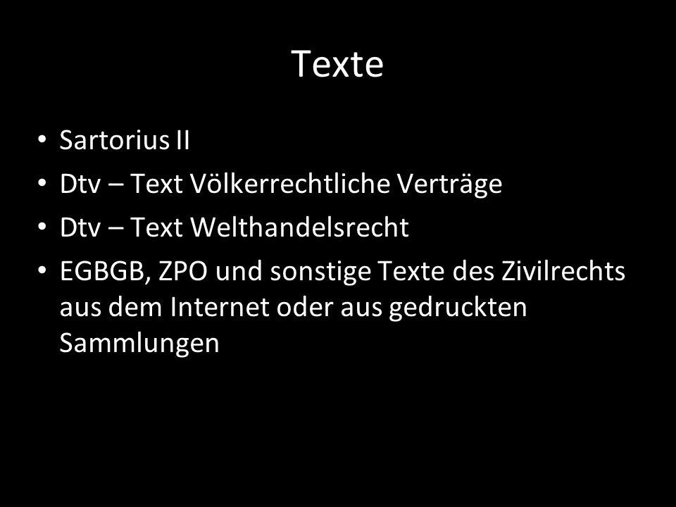 Texte Sartorius II Dtv – Text Völkerrechtliche Verträge Dtv – Text Welthandelsrecht EGBGB, ZPO und sonstige Texte des Zivilrechts aus dem Internet ode