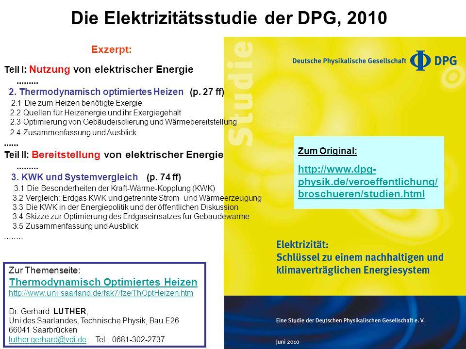 Übersicht über die wichtigsten Parameter der verschiedenen Energiespeicher (für den Bereich Netzmanagement) Quelle: DPG2010, E-Studie, p.