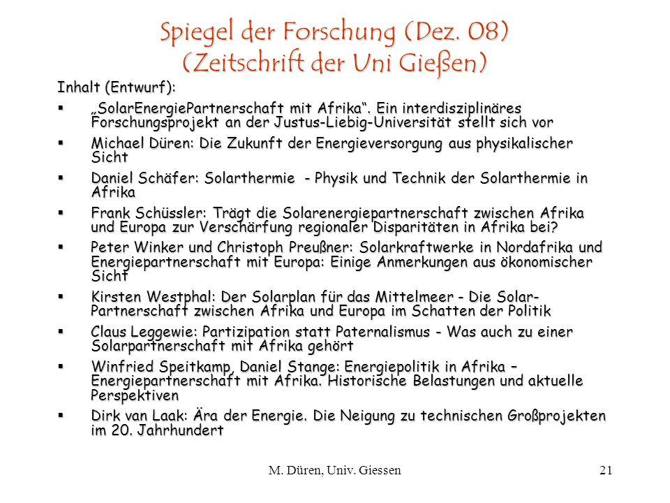 M.Düren, Univ. Giessen21 Spiegel der Forschung (Dez.