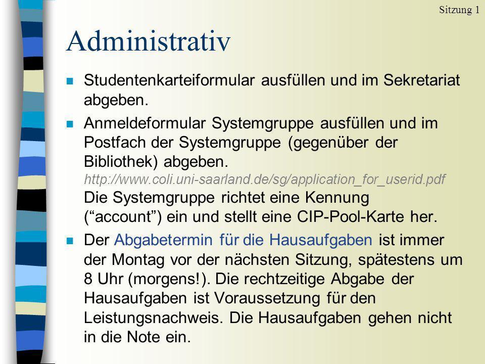 Administrativ n Studentenkarteiformular ausfüllen und im Sekretariat abgeben.
