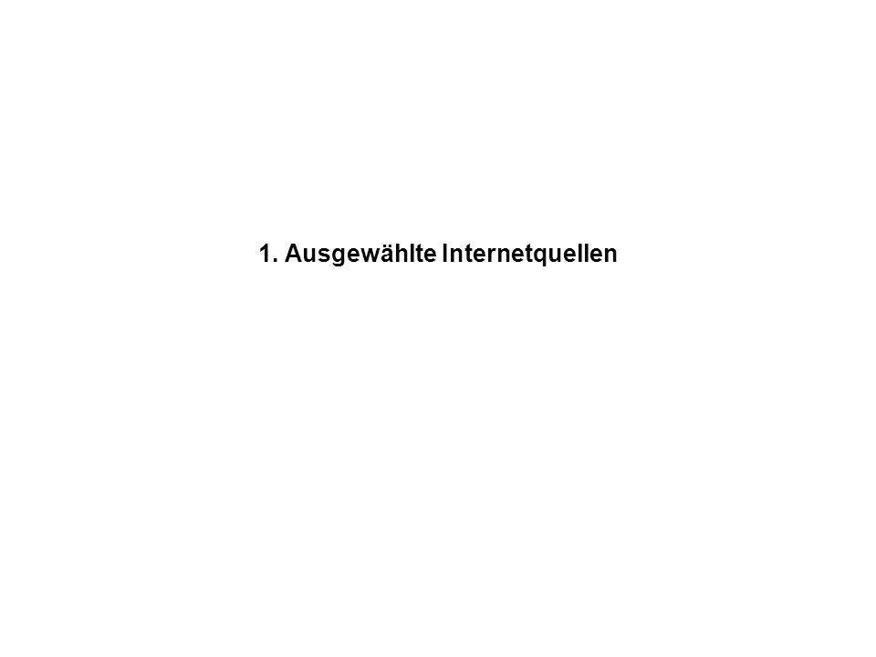 1. Ausgewählte Internetquellen