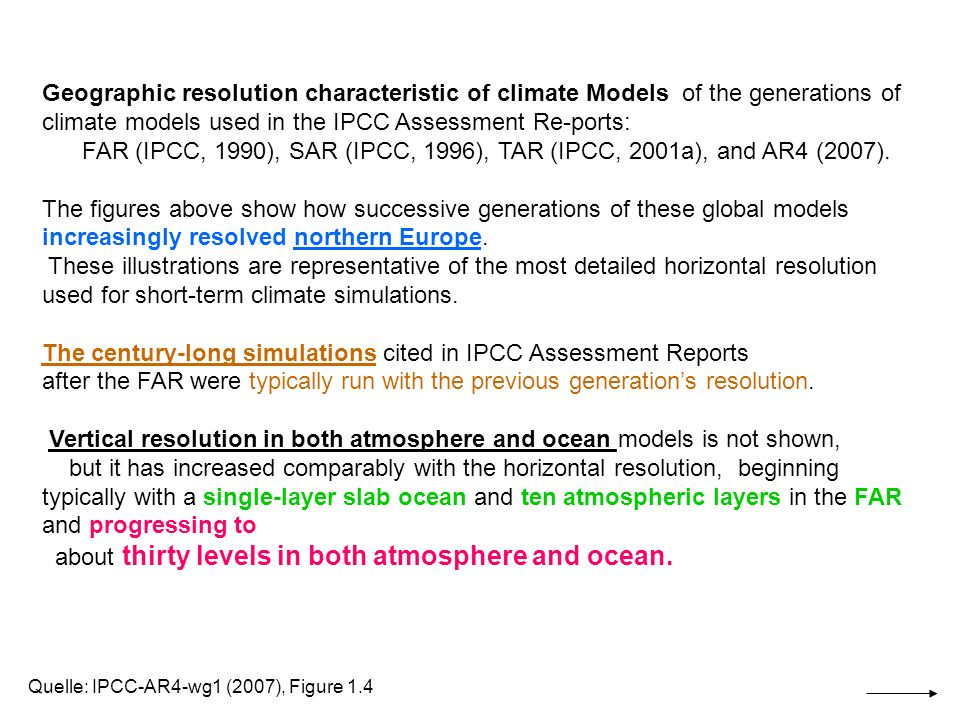 Land areas warm more than the oceans with the greatest warming at high latitudes Quelle: IPCC-COP6a_Bonn2001_WatsonSpeech: Fig 13; Urquelle: IPCCC2001_TAR1 Fig.9.10d, p.547 (vereinfacht) (SRES Scenario A2 for 2071-2100 AD relative to 1961-1990) Multi-model ensemble annual mean change of the temperature for emission scenario A2