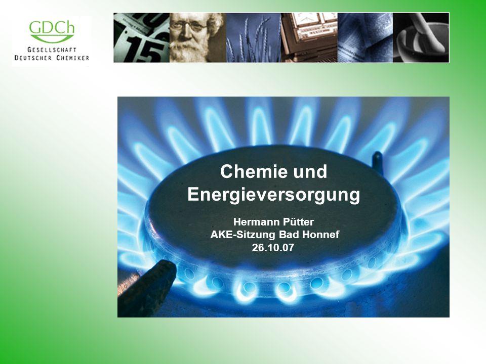 Chemie und Energieversorgung Hermann Pütter AKE-Sitzung Bad Honnef 26.10.07