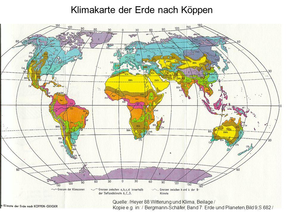 Klimakarte der Erde nach Köppen Quelle: /Heyer 88:Witterung und Klima, Beilage / Kopie e.g.
