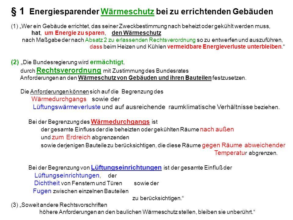 UrQuelle: www.deutsche-energie-agentur.de (2002); EnEV-ppt-Nachweis.pdf : Folie 5 1.3 ) (1) (2) (3) e 4.144_13
