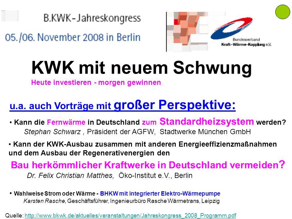Kann die Fernwärme in Deutschland zum Standardheizsystem werden? Stephan Schwarz, Präsident der AGFW, Stadtwerke München GmbH Kann der KWK-Ausbau zusa