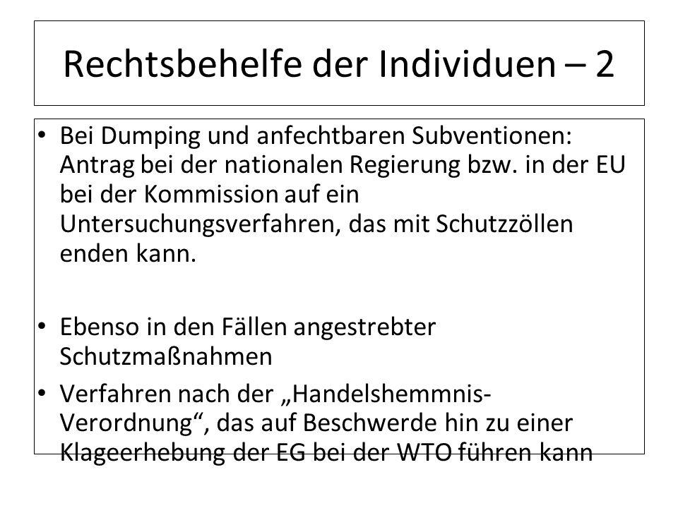 Rechtsbehelfe der Individuen – 2 Bei Dumping und anfechtbaren Subventionen: Antrag bei der nationalen Regierung bzw. in der EU bei der Kommission auf
