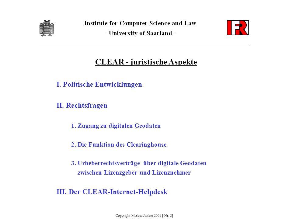 CLEAR - juristische Aspekte I. Politische Entwicklungen II.