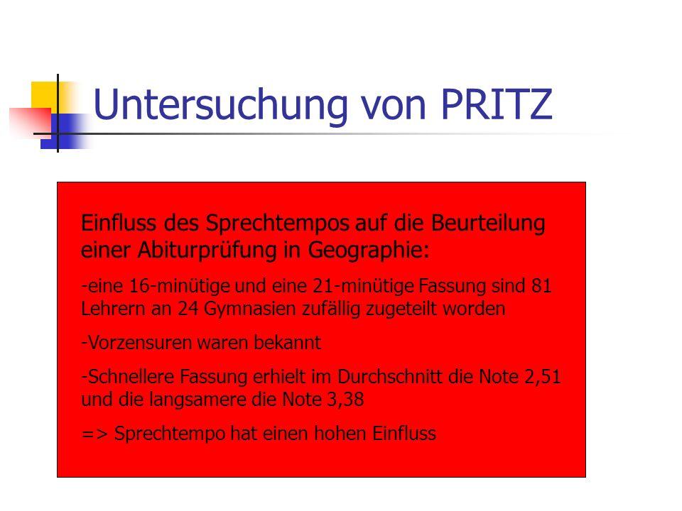 Untersuchung von PRITZ Einfluss des Sprechtempos auf die Beurteilung einer Abiturprüfung in Geographie: -eine 16-minütige und eine 21-minütige Fassung