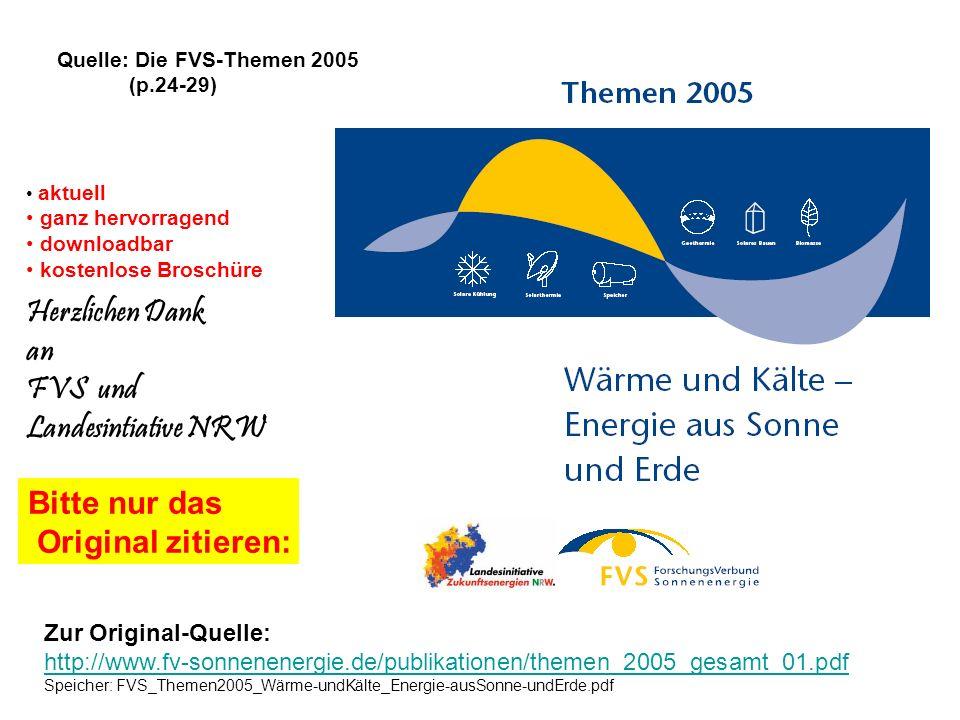 Zur Original-Quelle: http://www.fv-sonnenenergie.de/publikationen/themen_2005_gesamt_01.pdf http://www.fv-sonnenenergie.de/publikationen/themen_2005_g