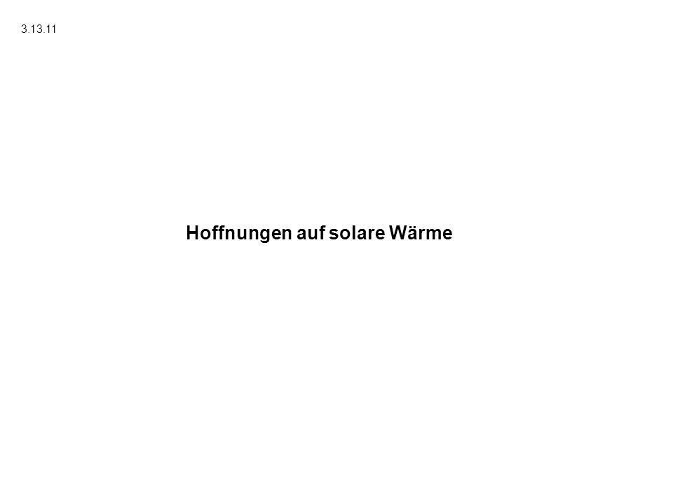 Hoffnungen auf solare Wärme 3.13.11