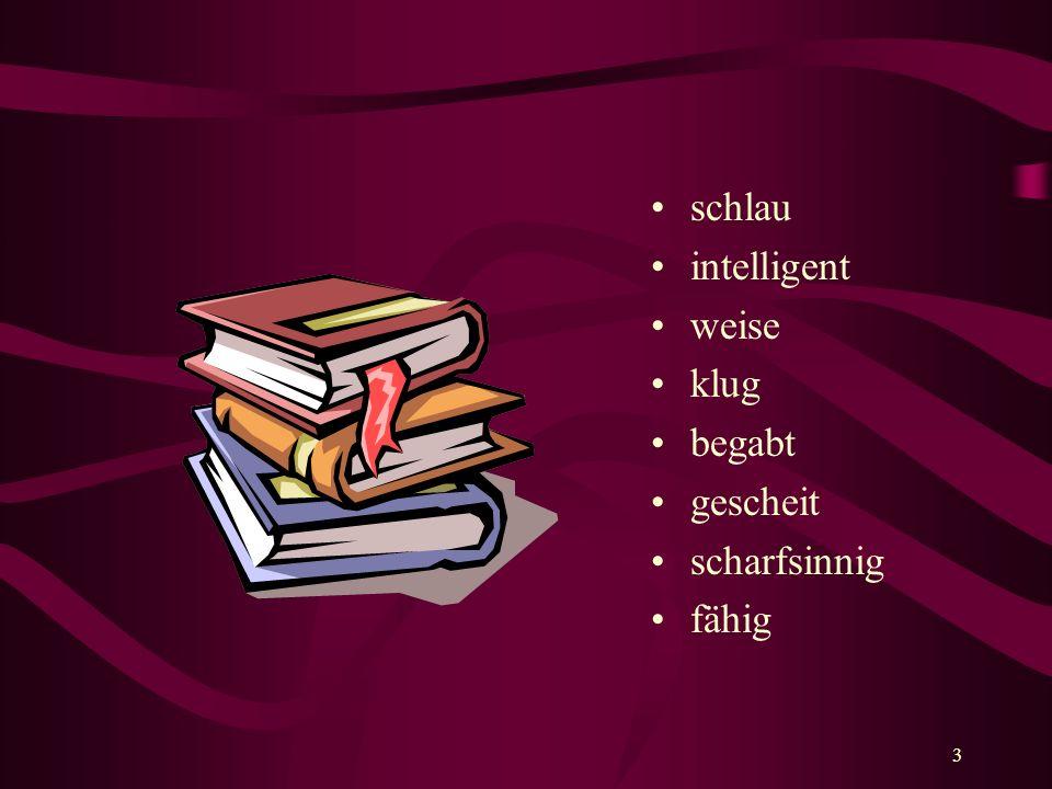4 Aufgabe 1 Jetzt bekommt ihr eine Liste von 14 Sätzen, die Verhaltensweisen der eben dargestellten Person beschreiben.