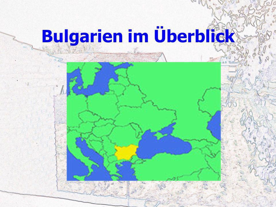 Bulgarien im Überblick