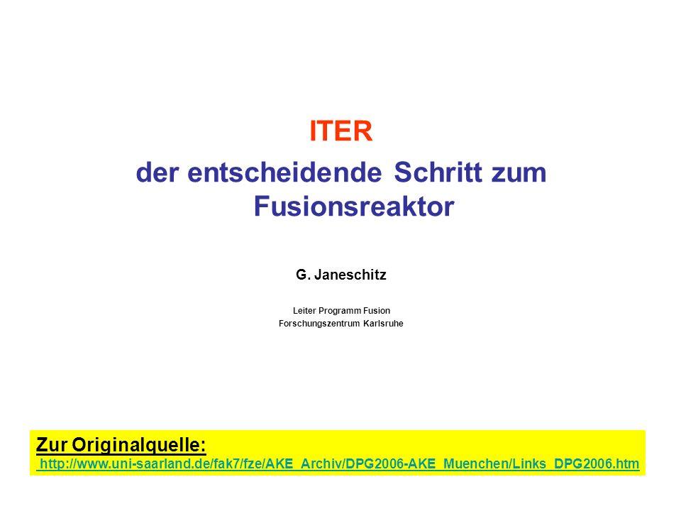 ITER der entscheidende Schritt zum Fusionsreaktor G.
