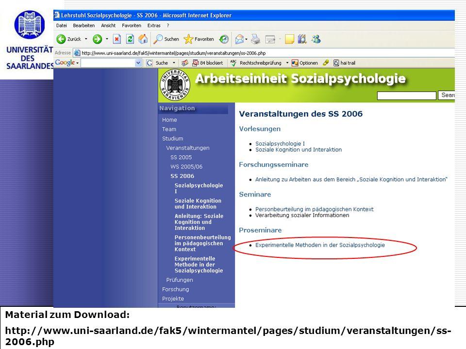 Dr. Rainer Roth, Universität des Saarlandes: Experimentelle Methoden der Sozialpsychologie Material zum Download: http://www.uni-saarland.de/fak5/wint